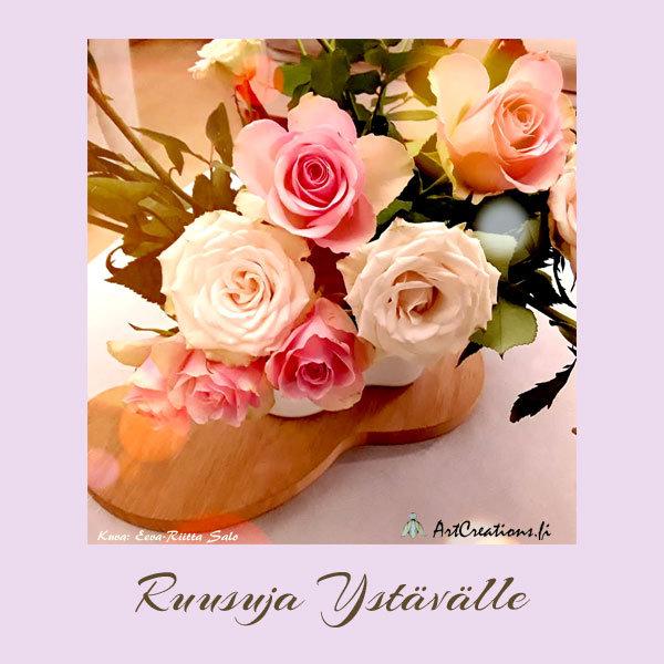 Ruusuja ystävälle