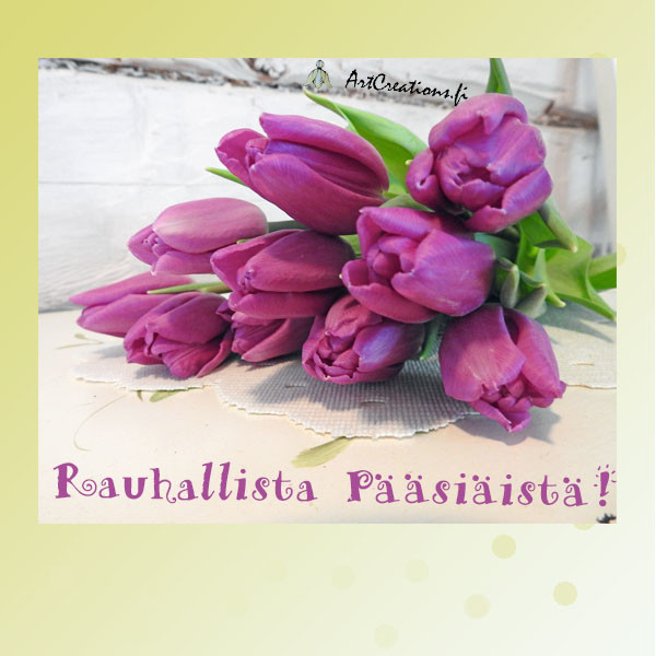 Rauhallista Pääsiäistä !